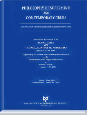 Philosophy of Supermind and Contemporary Crisis