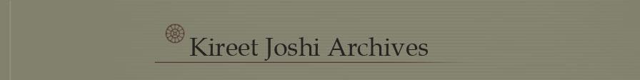 Kireet Joshi Archvies